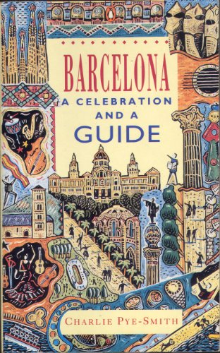 9780140125955: Barcelona: A Celebration and a Guide