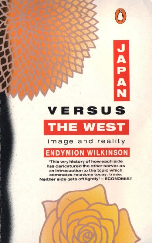 9780140126365: Japan versus the West: Image and Reality