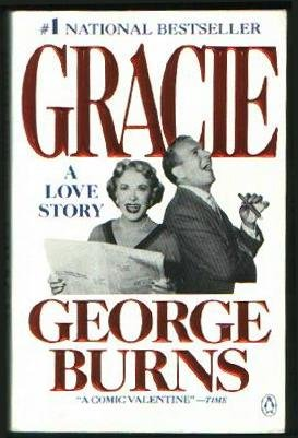 Gracie: A Love Story (0140126562) by Burns, George