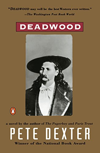 9780140127294: Deadwood