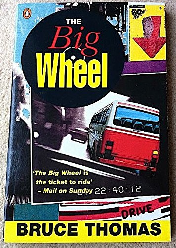 9780140127669: The Big Wheel