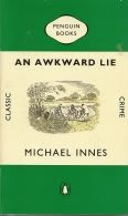 AN Awkward Lie (Classic Crime) (0140127852) by Michael Innes