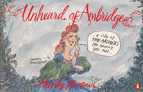 9780140127867: Unheard of Ambridge