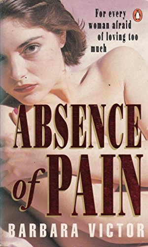 9780140127997: Absence of Pain