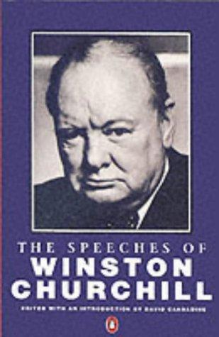 The Speeches of Winston Churchill: Winston Churchill