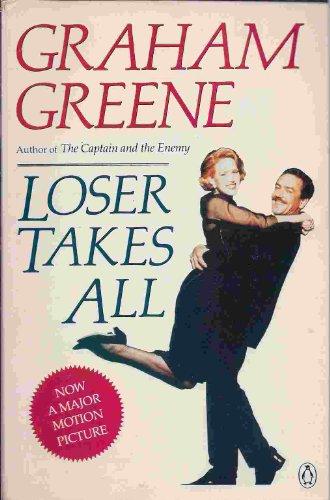 Loser Takes All (movie tie-in): Greene, Graham