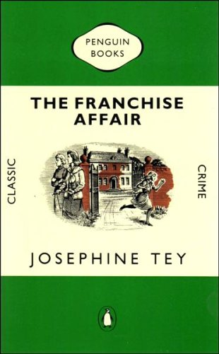 9780140128208: The Franchise Affair (Classic Crime)