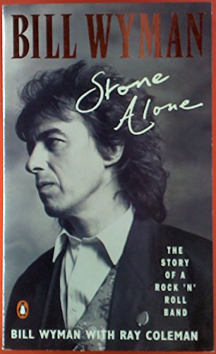 9780140128222: Stone Alone: The Story of a Rock'n'Roll Band