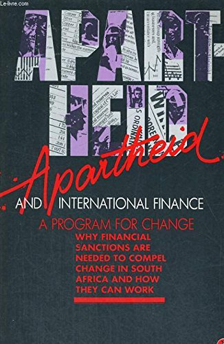 9780140128352: Apartheid and International Finance: A Programme for Change