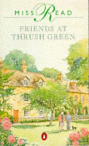 9780140129120: Friends at Thrush Green