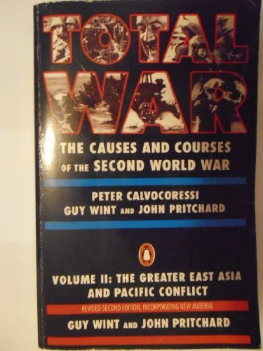 9780140129144: Total War: The Causes and Courses of the Second World War, Vol. 2: The Greater East Asia and Pac