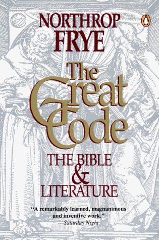 9780140129281: The Great Code : The Bible and Literature