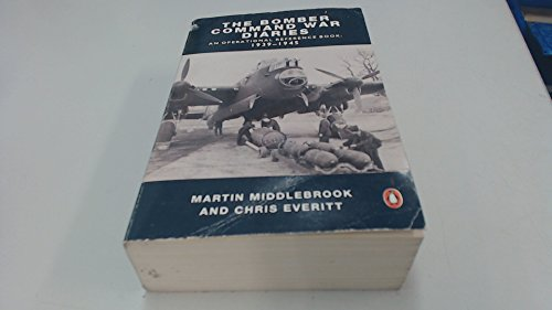 9780140129366: Bomber Command War Diaries: An Operational Reference Book, 1939-1945