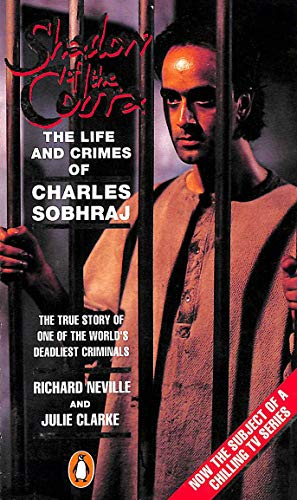 9780140129373: THE LIFE AND CRIMES OF CHARLES SOBHRAJ ( Film Tie-in )