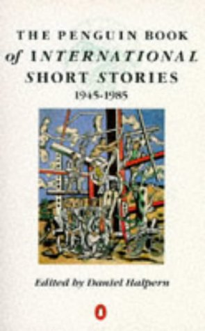 The Penguin Book of International Short Stories (English and Spanish Edition) (0140129383) by Daniel Halpern