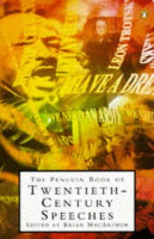 9780140129519: The Penguin Book of Twentieth-century Speeches