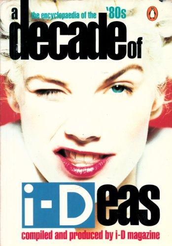 9780140129526: i-Deas of a Decade
