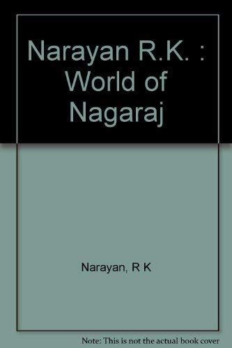 9780140129793: The World of Nagaraj: A Novel of Malgudi
