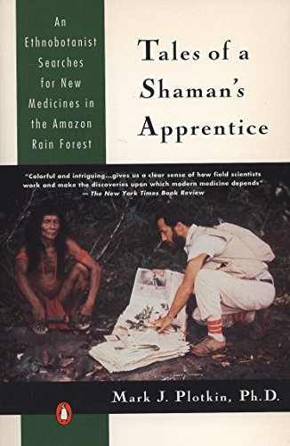 9780140129915: Tales of a Shaman's Apprentice: An Ethnobotanist Searches for New Medicines in the Amazon Rain Forest