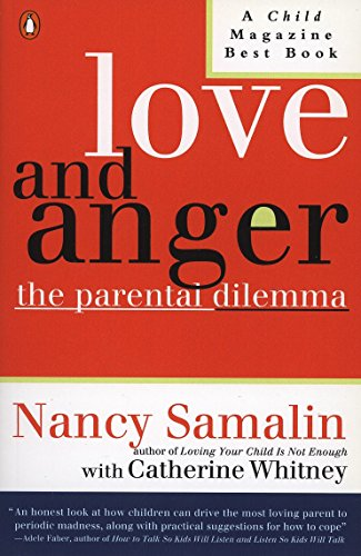 9780140129922: Love and Anger: The Parental Dilemma