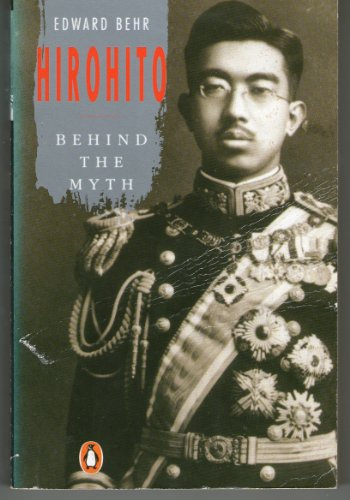9780140130133: Hirohito: The Man Behind the Myth