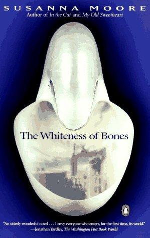 9780140130201: The Whiteness of Bones (Contemporary American Fiction)