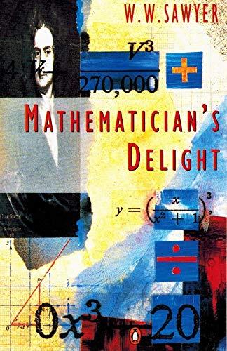 9780140130348: Mathematician's Delight (Penguin mathematics)