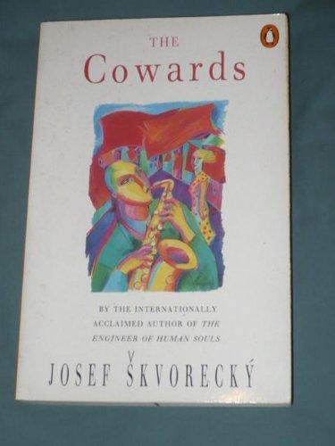9780140130386: The Cowards (Penguin International Writers)