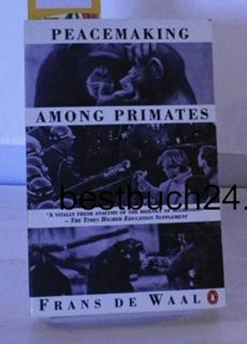 9780140130485: Peacemaking Among Primates (Penguin social sciences)