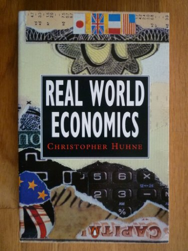 9780140130898: Real World Economics (Penguin economics)