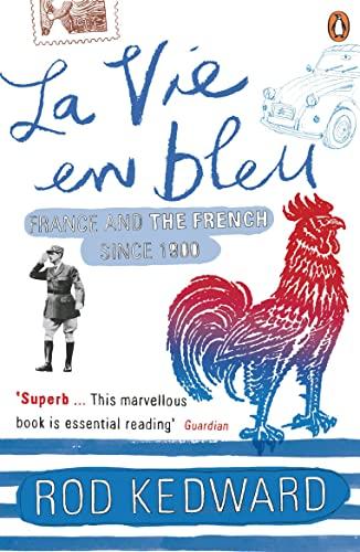 9780140130959: La Vie en bleu: France and the French since 1900
