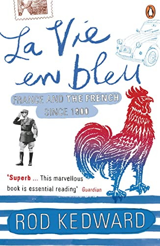 9780140130959: La Vie En Bleu: France And The French Since 1900