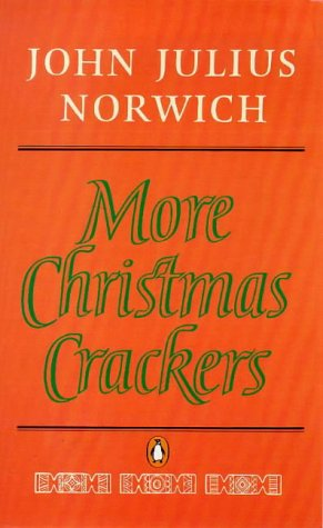 9780140131055: More Christmas Crackers: Being Ten Commonplace Selections 1980-89