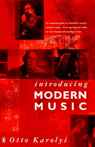 9780140131147: Introducing Modern Music