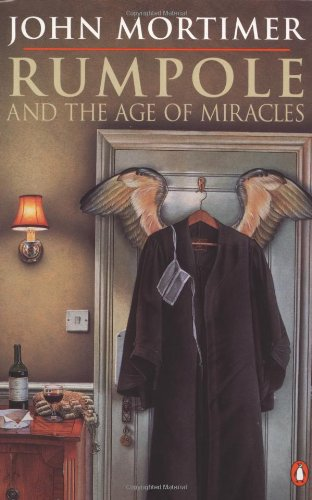 9780140131161: Rumpole and the Age of Miracles