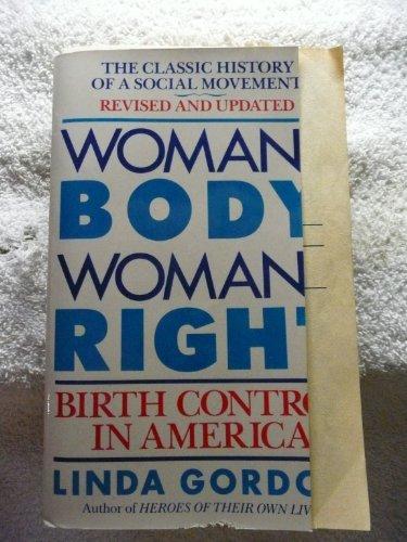 9780140131277: Gordon Linda : Woman'S Body, Woman'S Right (Rev.Edn.)