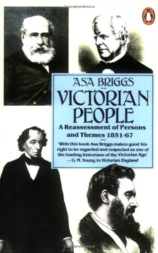 9780140131338: VICTORIAN PEOPLE - A Reassessment of Persons and Themes 1851 - 1867