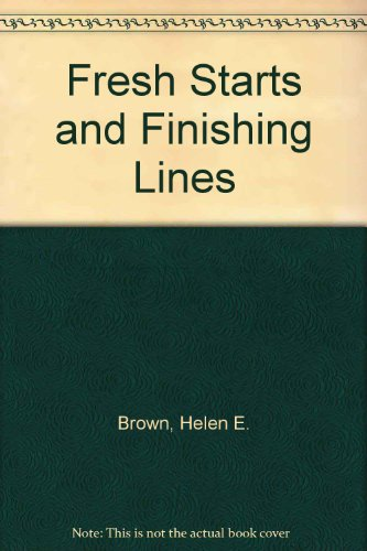Fresh Starts And Finishing Lines: Helen Brown