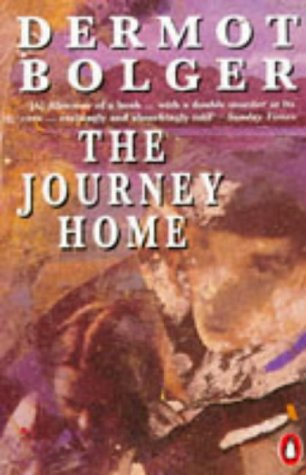 The Journey Home (0140131590) by Bolger, Dermot