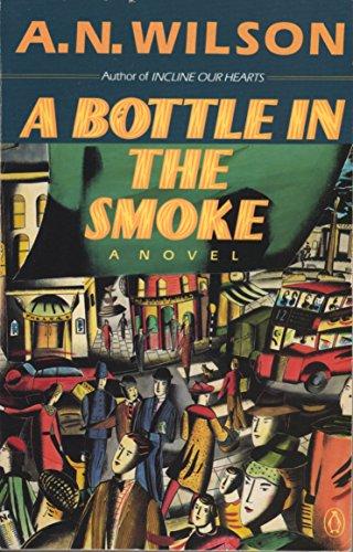 9780140131659: A Bottle in the Smoke