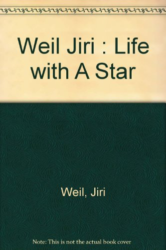 9780140131710: Weil Jiri : Life with A Star