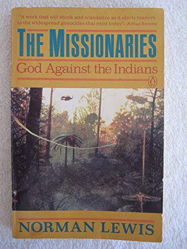 9780140131758: The Missionaries: God Against the Indians