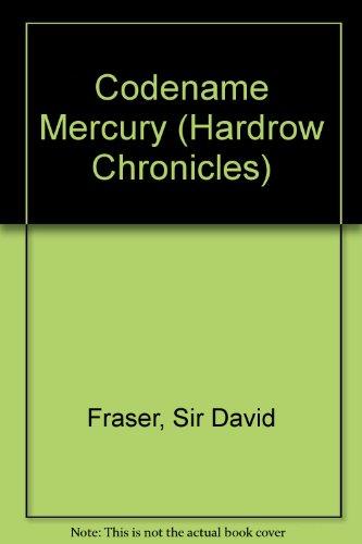 9780140131772: Codename Mercury (Hardrow Chronicles)