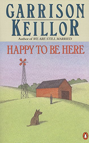 Happy to Be Here: Garrison Keillor