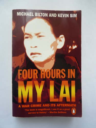 9780140131857: Four Hours in My Lai: A War Crime and Its Aftermath