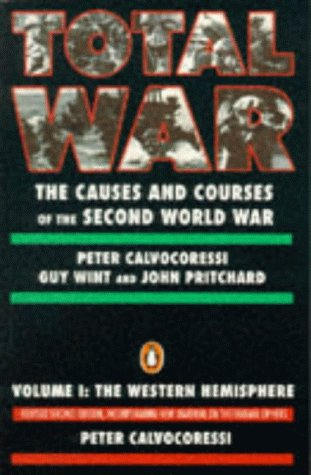 9780140131949: Total War: The Western Hemisphere v. 1: Causes and Courses of the Second World War