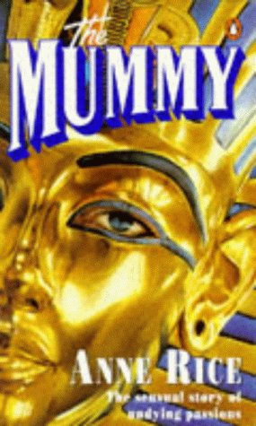 9780140132014: The Mummy, Or Ramses the Damned