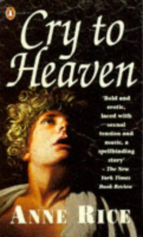 9780140132021: Cry to Heaven