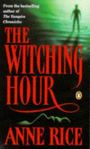 9780140132038: The Witching Hour: v. 1