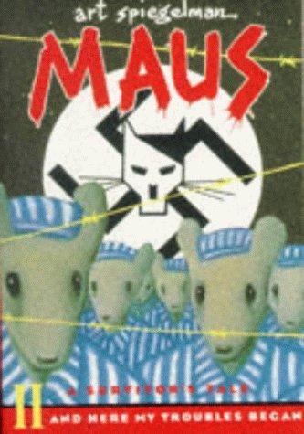 9780140132069: Maus: A Survivor's Tale Part 2: And Here My Troubles Began (Penguin Graphic Fiction)